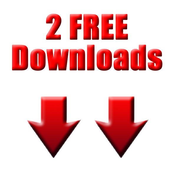 Two Free Downloads - Scroll Down