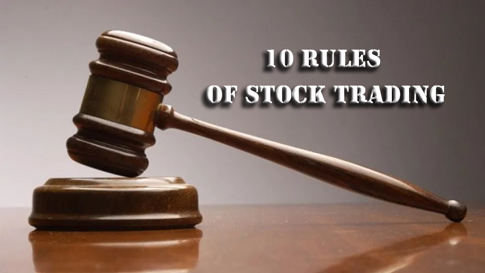 10 Rules of Stock Trading